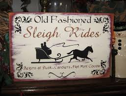 Christmas Signs Primitive Christmas Sign Old Fashioned Sleigh Rides Horse Sleigh