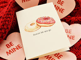 Valentinsday Card Valentines Day Cards That Arent Cheesy For Every Person In Your