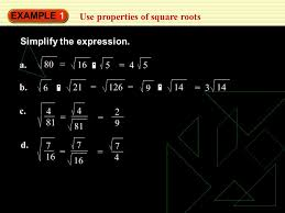 example 1 use properties of square roots simplify the expression a 80