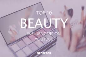 top 10 beauty influencers on you