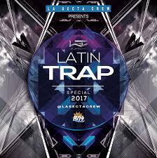 trap reggaeton flyer trap latino la secta crew