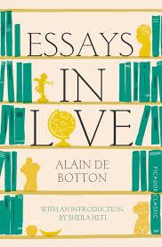 classic picador essays in love classic