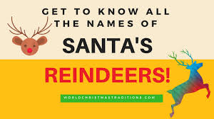 Names Of Santa Claus Reindeers World Christmas Traditions
