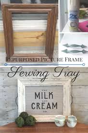 Homemade Rustic Picture Frames Best 20 Frame Tray Ideas On Pinterest Picture Frame Tray Diy