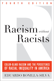 soc 362 american race and home racism out racists color blind racism and the persistence of racial inequality in the united states 4th ed rowman littlefield publishers inc