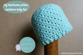 Childrens Crochet Hat Patterns Custom My Handsome Prince Newborn Baby Hat Pattern Oombawka Design Crochet