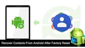 to recover contacts after factory reset