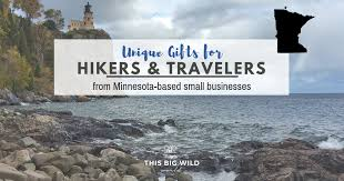 unique gifts for hikers and travelers from small businesses in minnesota this big wild world travel