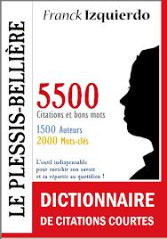 Le Plessis Bellière Dictionnaire De Citations Courtes Ebook By Franck Izquierdo Rakuten Kobo