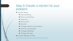 how to write your problem solution essay cynthia baxter ed s 5 step 3 create a solution for your problem