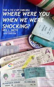 the a to z of chelsea where were you when we were shocking is a selection of neil smith s memories from just a few of the now july 2018 in excess of
