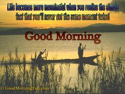 Morning Life Quotes Good Morning Quote About Beautiful Life Good Morning Fun 46