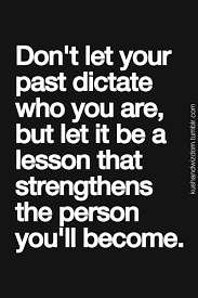 Learn From The Past Quotes Magnificent Don't Ever Let Anyone Throw Your PAST Mistakes In Your Face