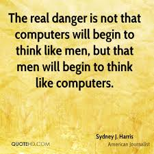 Sydney J Harris Men Quotes Quotehd