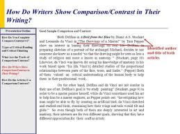 leonardo davinci leonardo davinci known as leonardo painter  how do writers show comparison contrast in their writing presentation outline how do you