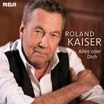 Alles Oder Dich album by Roland Kaiser