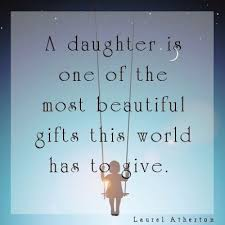 Quotes On Beautiful Daughters Best Of Beautiful Daughter Quotes For Facebook Httpishesquotez