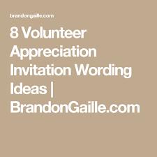 8 Volunteer Appreciation Invitation Wording Ideas The New Job