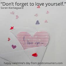 Love Valentines Day Quotes Favorite Valentine's Day Quotes Love Yourself Too Postconsumers 43