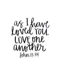 Love One Another Quotes Enchanting John 4848 Handlettering Print Black India Ink As I Have Loved