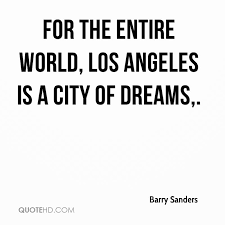 Los Angeles Quotes Adorable Barry Sanders Quotes QuoteHD
