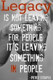 Legacy Quotes Delectable Quotes About Leaving Behind A Legacy 48 Quotes