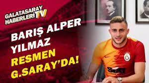 Galatasaray, Barış Alper Yılmaz'ı Resmen Açıkladı! - YouTube