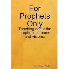 For Prophets Only by <b>Rev Adam Becker</b> | 9781435719330 | Booktopia