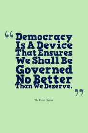 democracy quotes quotes sayings democracy quotes ""
