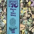 Super Hits of the '70s: Have a Nice Day, Vol. 19