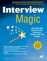 Magic Interview Job Interview Secrets From America S Career And Life