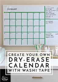 own dry erase calendar with washi tape