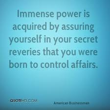 Immense Power Quotes. QuotesGram via Relatably.com