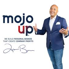 Mojo Up Media Network - We Build Personal Brands That Create Company Profits