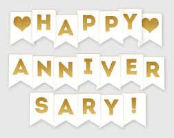 happy anniversary banners printable happy anniversary banner confetti glitter gold