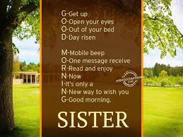 Good Morning Love Quotes For Her Best 48 Good Morning Wishes For Sister