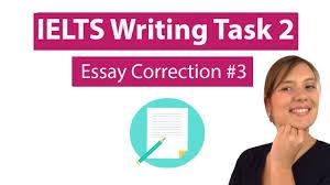 ielts writing task essay correction  ielts writing task 2 essay correction 3