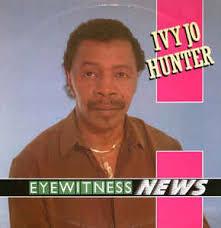 Ivy Jo Hunter - Eyewitness News (1989, Vinyl) | Discogs