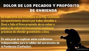Catolicidad: CONTRICIÓN Y PROPÓSITO DE ENMIENDA: INDISPENSABLES PARA LA  VALIDEZ DE LA CONFESIÓN