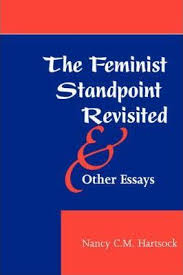 the feminist standpoint re ed and other essays nancy c m  the feminist standpoint re ed and other essays