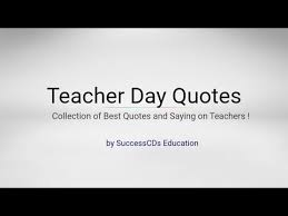 Quotes For Teachers From Students Beauteous Teacher Day Quotes Best Quotes On Teachers YouTube