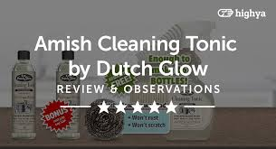 amish cleaning tonic by dutch glow reviews is it a scam or legit