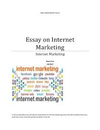 essay on internet marketing hnd assignment help essay on internet marketing internet marketing emma zoe 4 6 2017