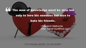 Love Quotes Sayings Verses The Man Of Knowledge Must Be Able