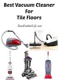 the best vacuum cleaner best vacuum for tile floors vacuum cleaner reviews australia 2018