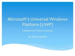 Windows Flatform Universal Windows Platform Overview