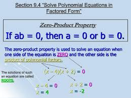 section 9 4 solve polynomial equations in factored form