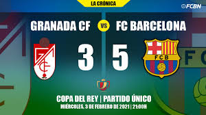 An epic Barça come back in Granada and get into the 'semis' in extra time  (3-5)