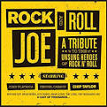 Rock & Roll Joe: A Tribute To the Unsung Heroes of Rock N' Roll