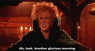 Funny Good Morning Movie Quotes Best of 24 Hocus Pocus Quotes Gifs Movie Scenes We Love For Halloween